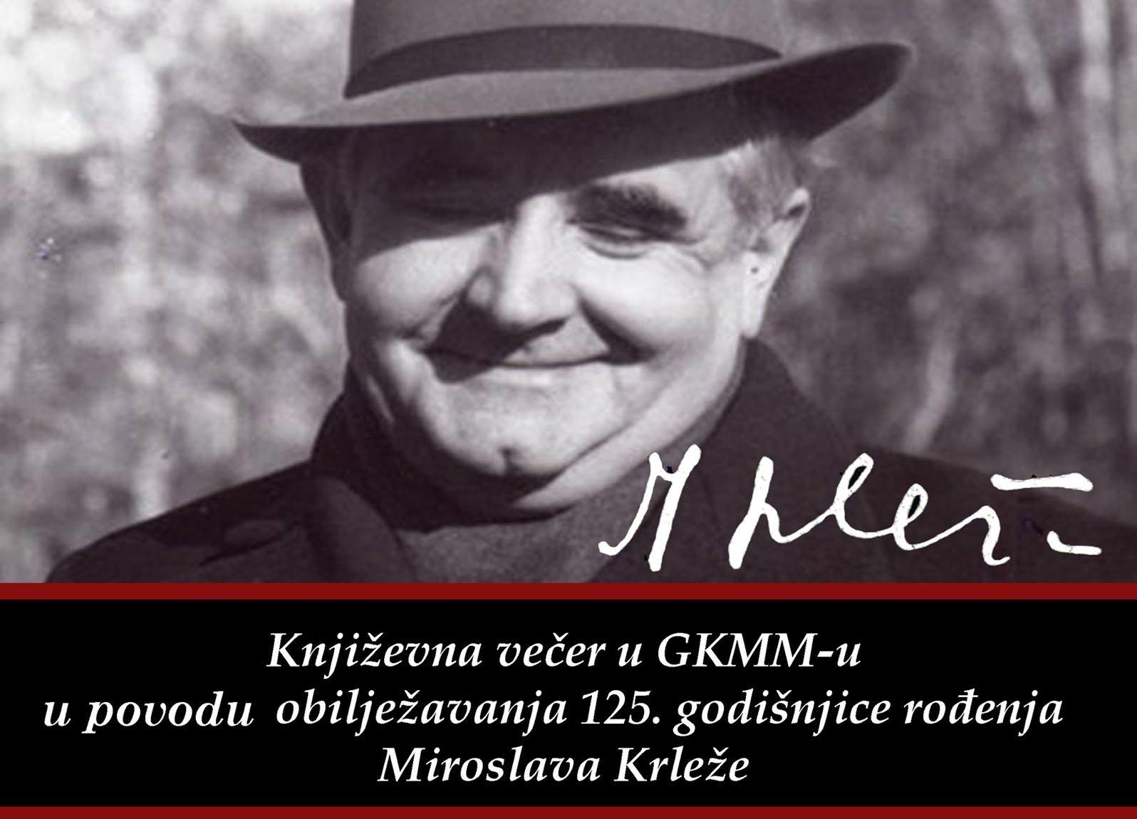 Književna večer prigodom obilježavanja 125. godišnjice rođenja velikog hrvatskog književnika Miroslava Krleže